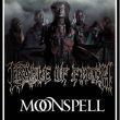 CRADLE OF FILTH  + MOONSPELL