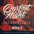 OUR LAST NIGHT + BLESSTHEFALL + THE COLOR MORALE