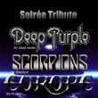 Soirée Tribute Deep Purple Scorpions Europe