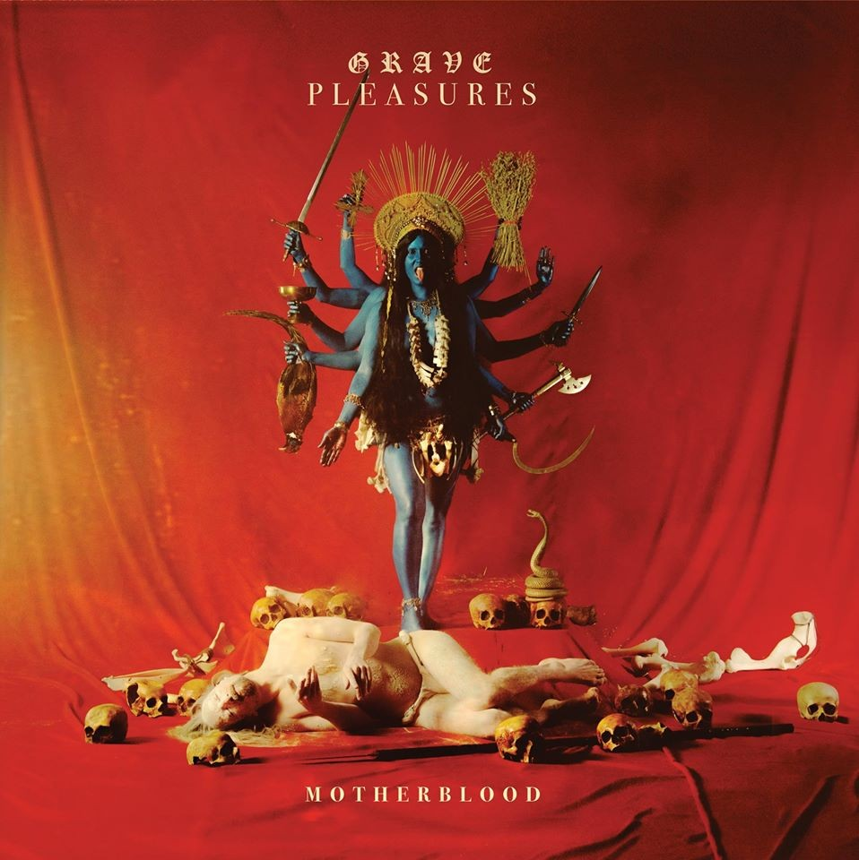 Album Motherblood par GRAVE PLEASURES