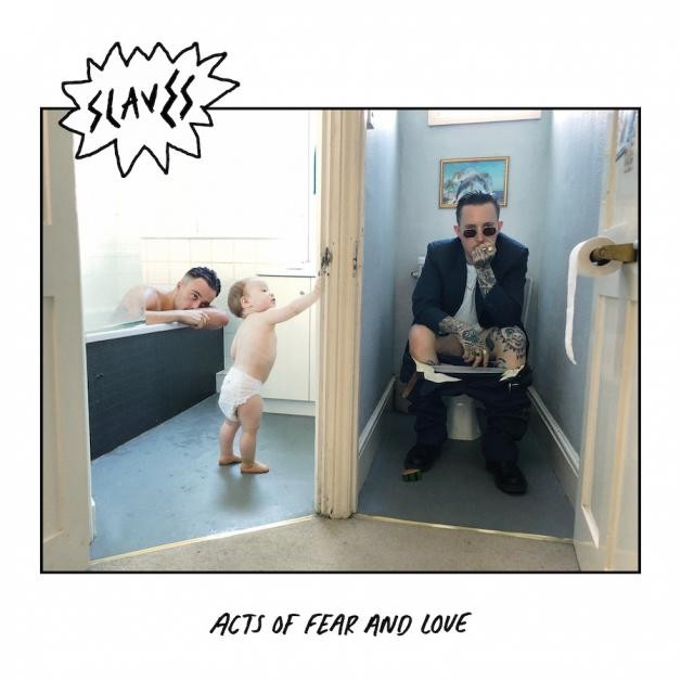 Album Acts of Fear and Love par SLAVES