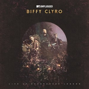 Album MTV Unplugged (Live At Roundhouse London) par BIFFY CLYRO