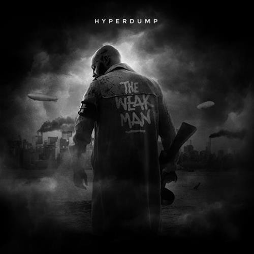 HYPERDUMP, l'interview promo de ''The Weak man''