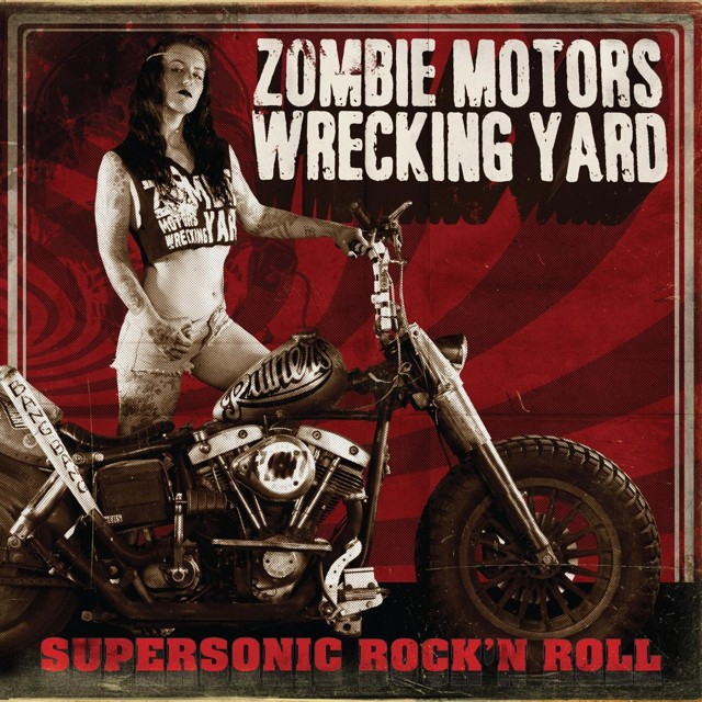 Album Supersonic Rock'n roll par ZOMBIE MORTOR WECKING YARD