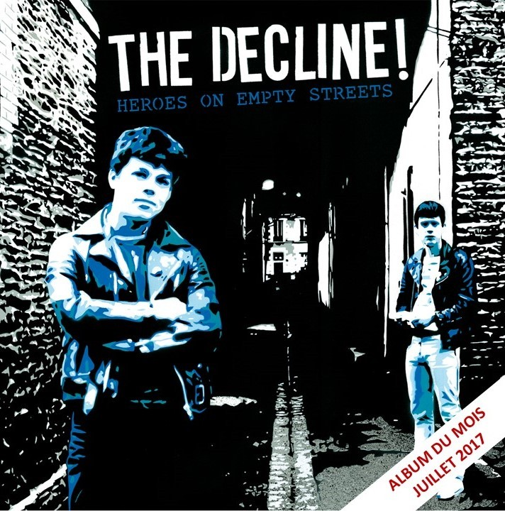 Album Heroes On Empty Street par THE DECLINE !