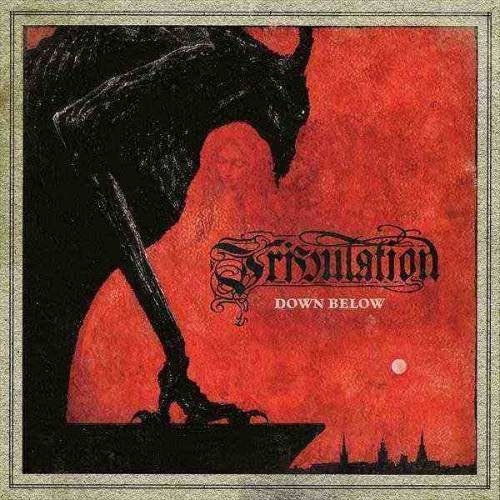 TRIBULATION, l'interview promo de ''Down Below''