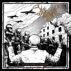Album The Enslavement Conquest par BEGRIME EXEMIOUS