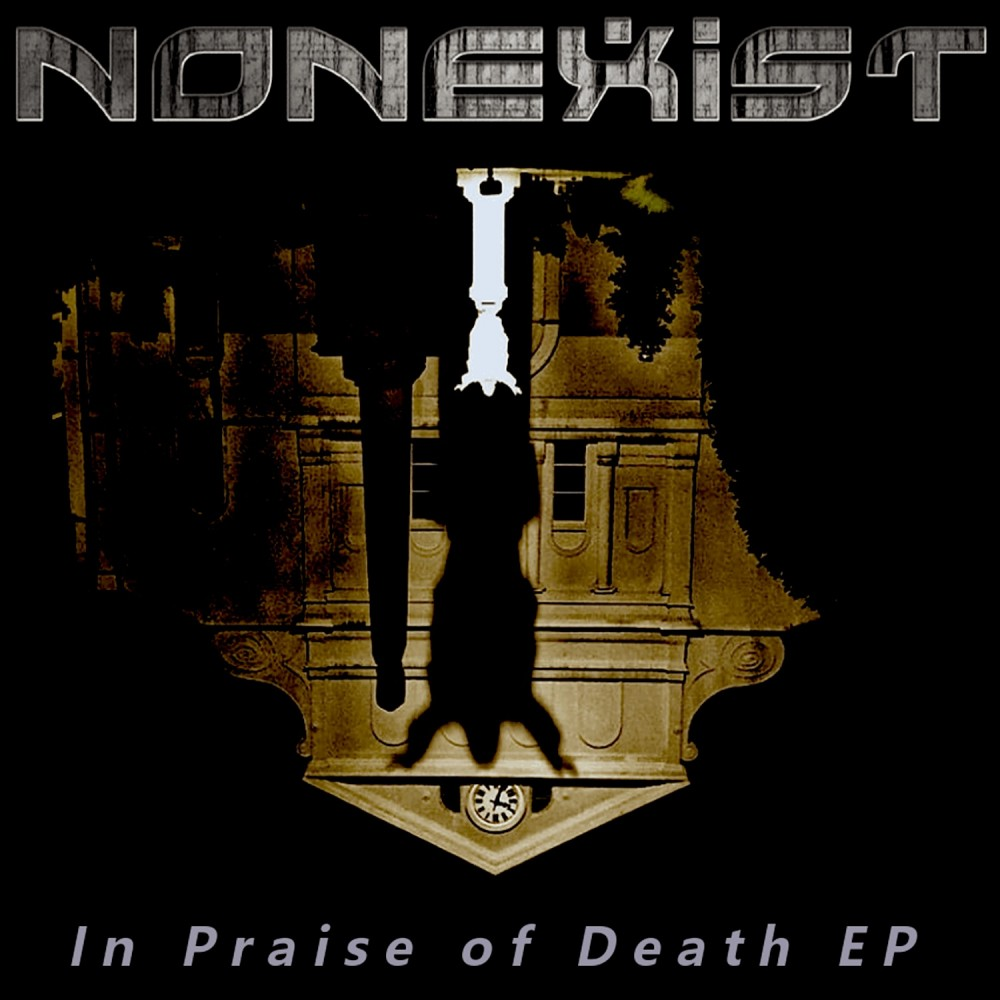 Album In Praise Of Death (EP) par NONEXIST