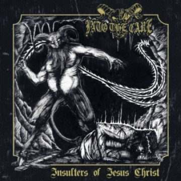 Insulters of Jesus Christ par Into the Cave