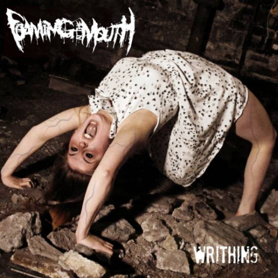 Album Writhing par FOAMING AT THE MOUTH
