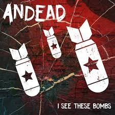 ANDEAD : Nouvelle vidéo ''I SEE THESE BOMBS'' !