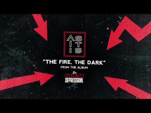 AS IT IS : ''The Fire, The Dark'' nouveau single!