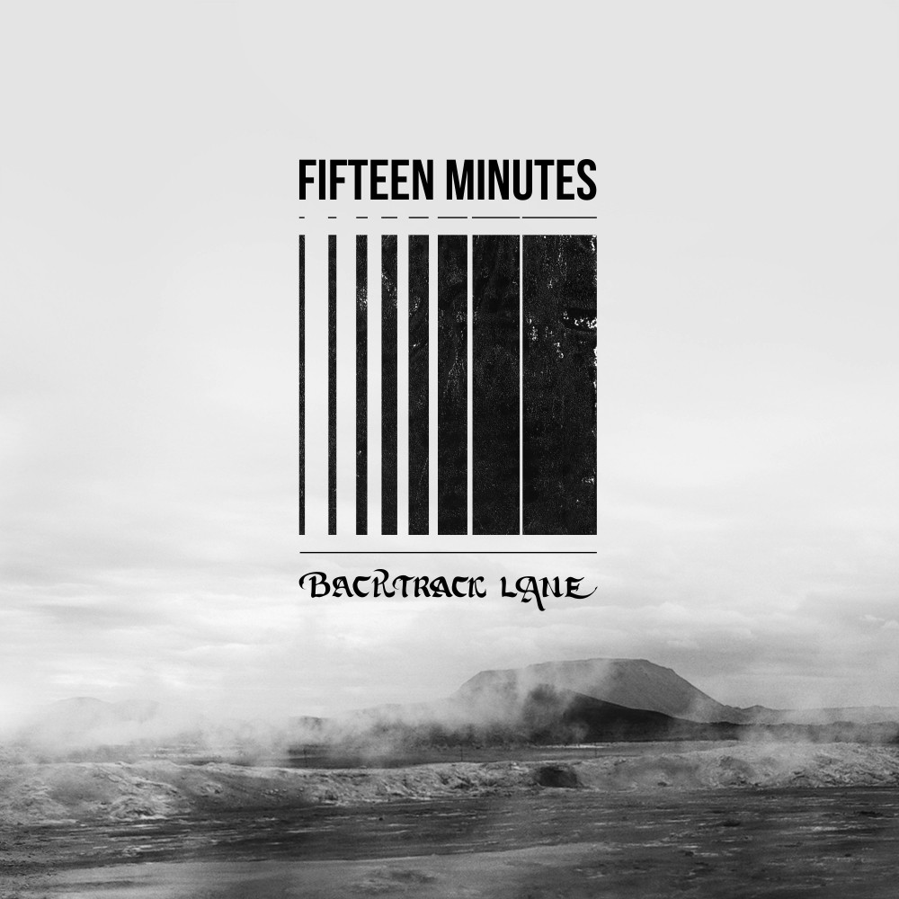 BACKTRACK LANE : Nouveau clip ''Fifteen Minutes''!