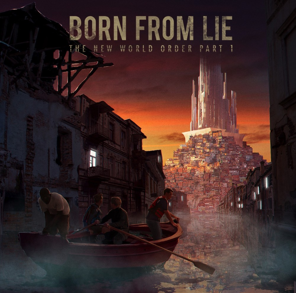 BORN FROM LIE - Nouvel album ''The New World Order Part 1'' - Sortie prévue le 13 avril!