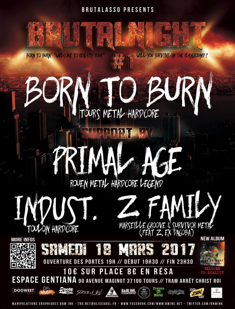 BORN TO BURN et PRIMAL AGE  au BRUTALNIGHT !