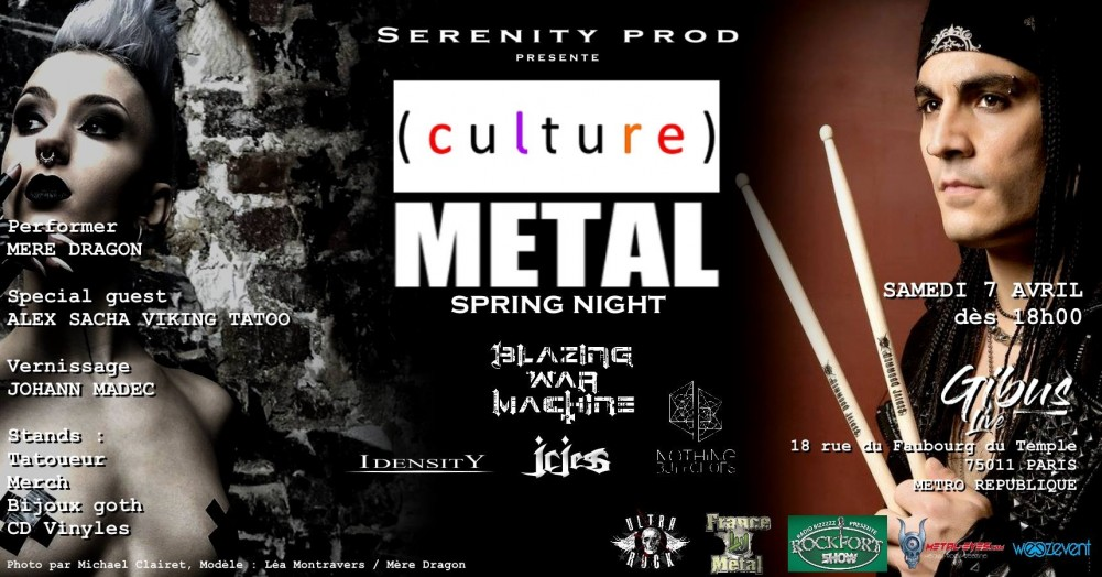 Culture METAL spring night le 7 avril au Gibus !