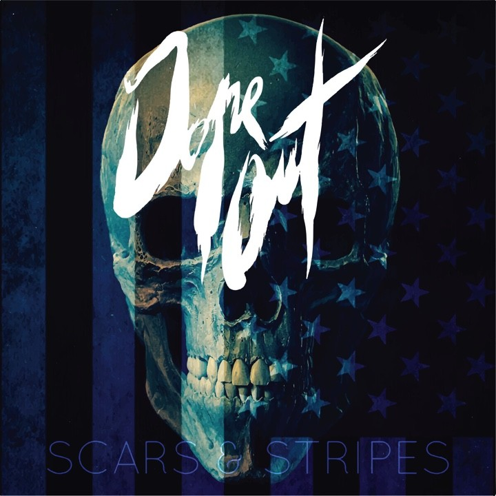 DOPE OUT : le nouvel album ''Scars & Stripes'' sort aujourd'hui !