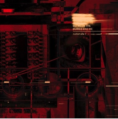 BETWEEN THE BURIED AND ME : Nouvel album chez Sumerian Records !