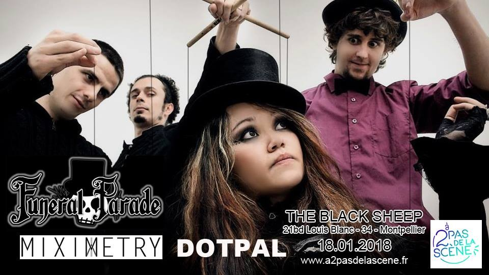 FUNERAL PARADE, DOTPAL, MIXIMETRY : En concert au The Black Sheep le 18 janvier prochain!
