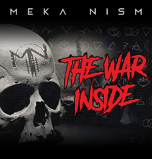 MEKA NISM, nouveau clip video ''The War Inside''