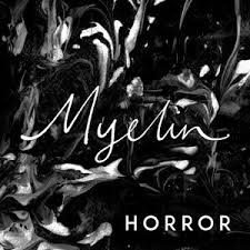 MYELIN : Nouveau single 'Horror' (Uncle M Music)!