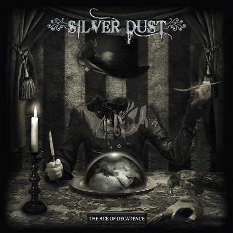 SILVER DUST : Réédition mondiale de l'album 'The Age Of Decadence'! En Tournée!