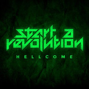 START A REVOLUTION : ''Hellcome'', leur nouveau single!