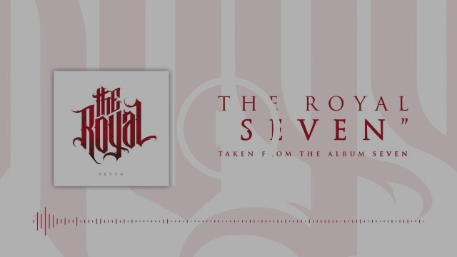 THE ROYAL : Nouveau single ''Seven''!