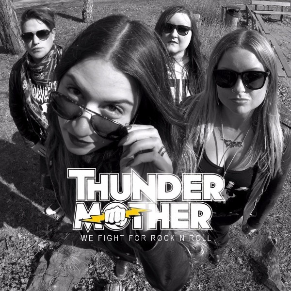 THUNDERMOTHER : Nouvelle vidéo ''We Fight For Rock N Roll''!