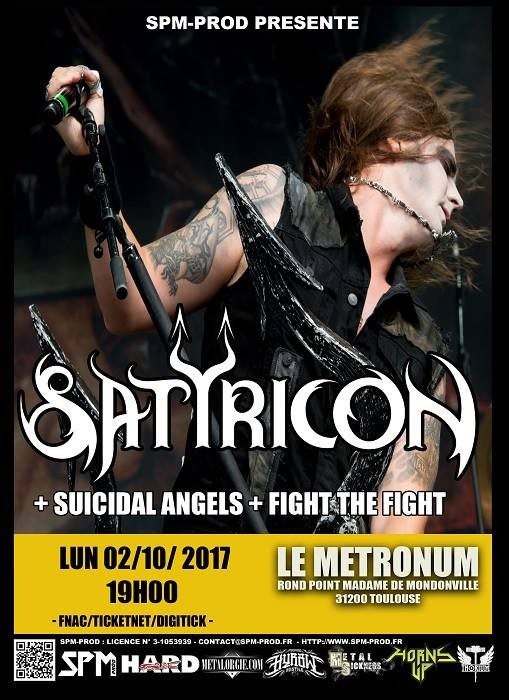 Toulouse // Satyricon , Suicidal Angels , Fight the Fight