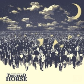 TROUBLED HORSE nouvelle sortie RISE ABOVE Records !