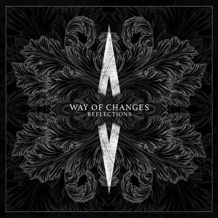 WAY OF CHANGES : Preview du nouvel album '' Reflections''!