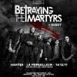 BETRAYING THE MARTYRS + guests