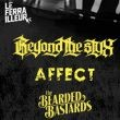 BEYOND THE STYX + AFFECT + THE BEARDED BASTARDS