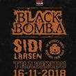BLACK BOMB A + SIDILARSEN + BUTCHER'S RODEO