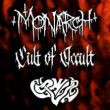 Monarch! / Cult of Occult / Owl Coven