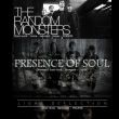 The Random Monsters + Presence of Soul (Jap) + Light Deflection