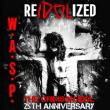 W.A.S.P - The Crimson Idol 25th Anniversary World Tour - REIDOLIZ