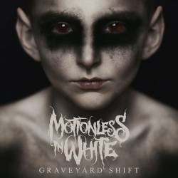 Album Graveyard Shift par MOTIONLESS IN WHITE