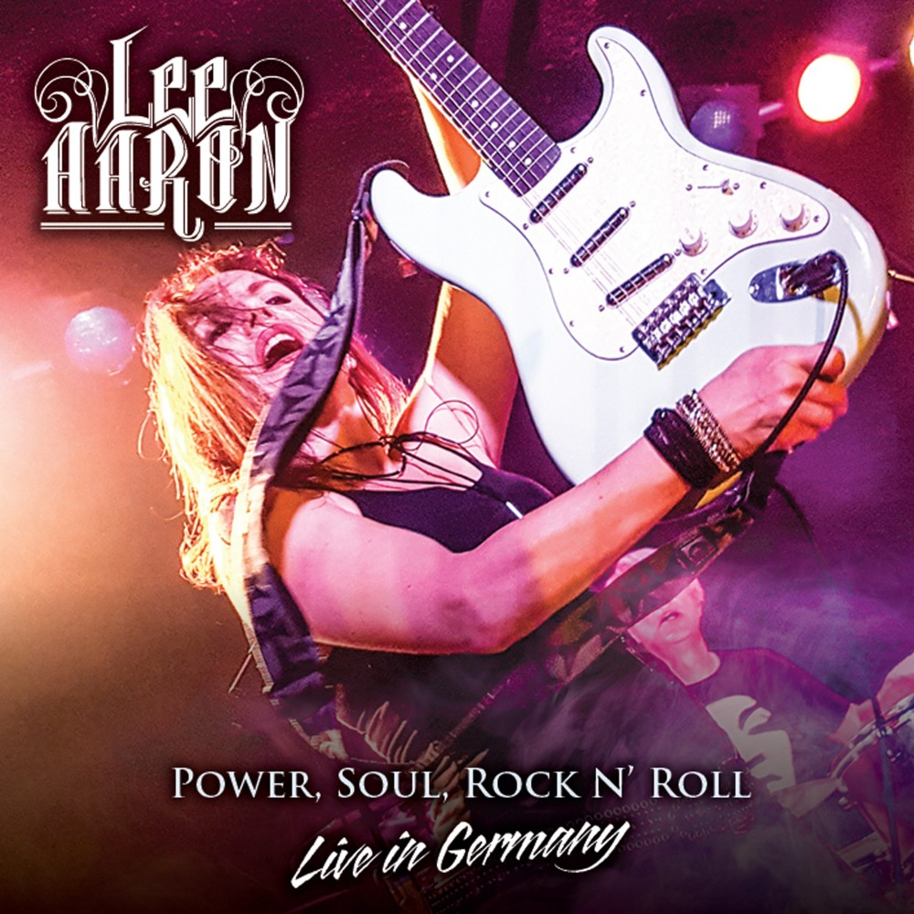 Album Power, Soul and Rock'n'Roll / Live in Germany par LEE AARON