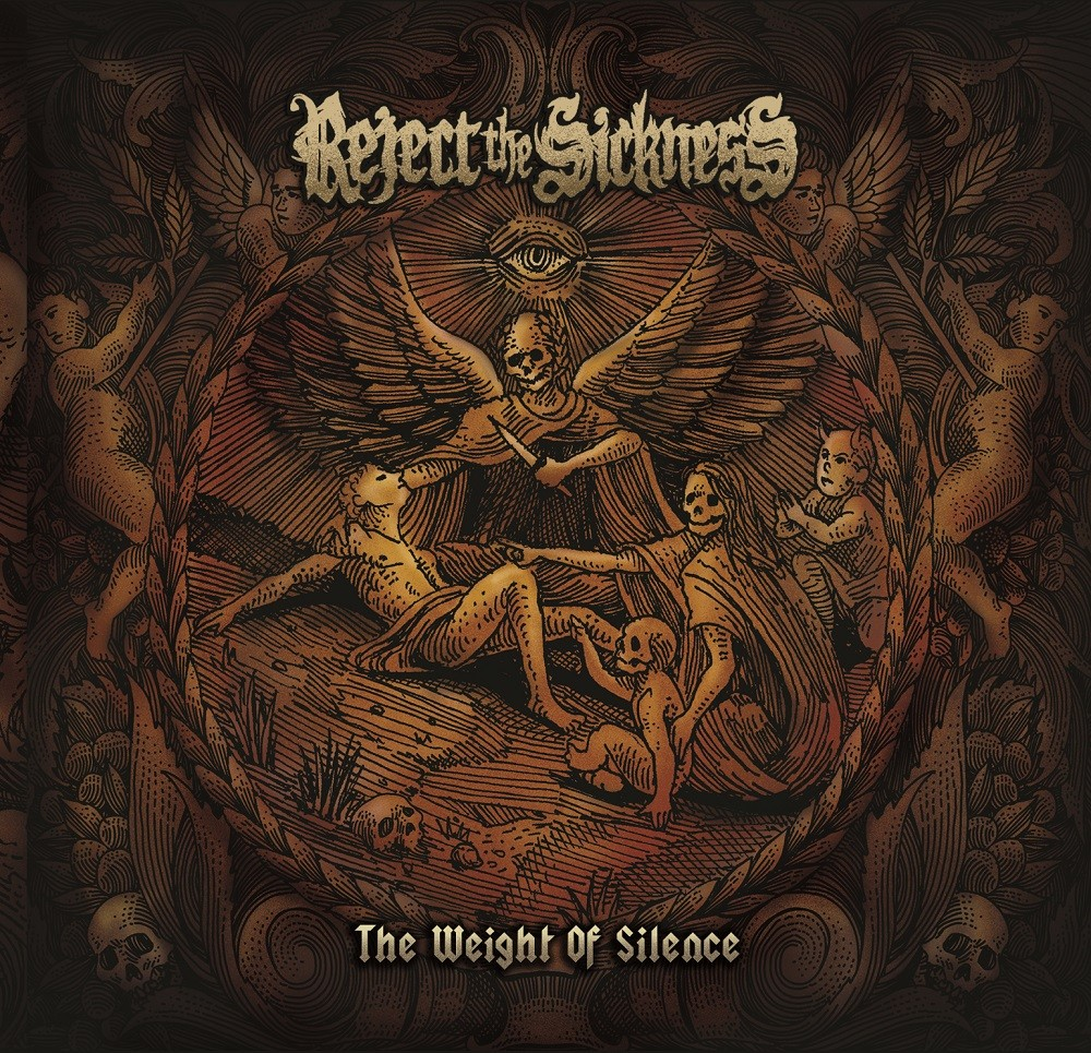 Album The Weight Of Silence par REJECT THE SICKNESS