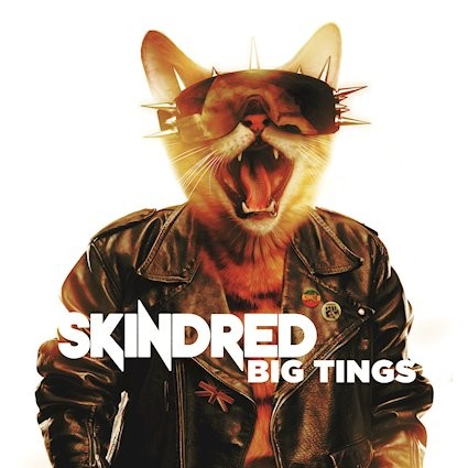 Album Big Tings par SKINDRED