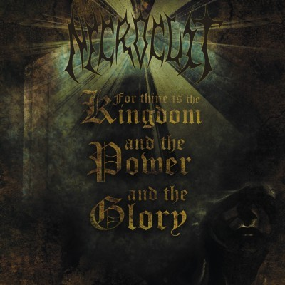 Album For thine is the kingdom and the power and the glory par NECROCULT