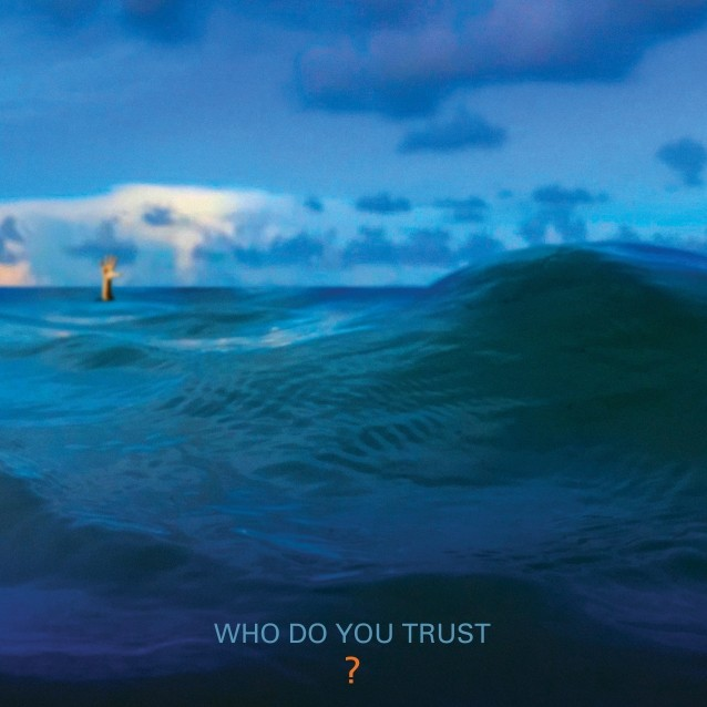 Album Who Do You Trust par PAPA ROACH