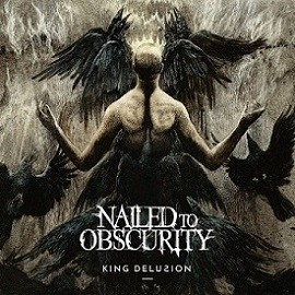 Album King Delusion par NAILED TO OBSCURITY