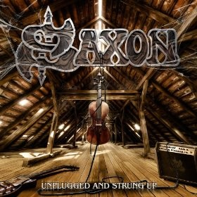 Album Strung up and unplugged par SAXON