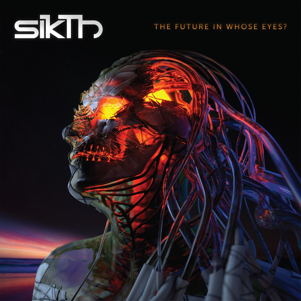 Album The Futur In Whose Eyes ? par SIKTH