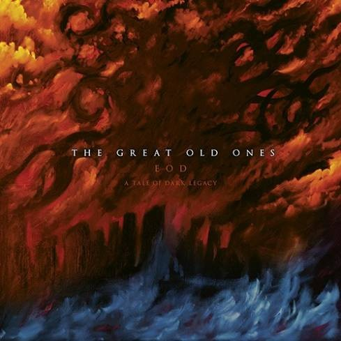Album EOD: A Tale of Dark Legacy par THE GREAT OLD ONES