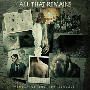 All that Remains, interview promo de ''Victim of the New Disease ''