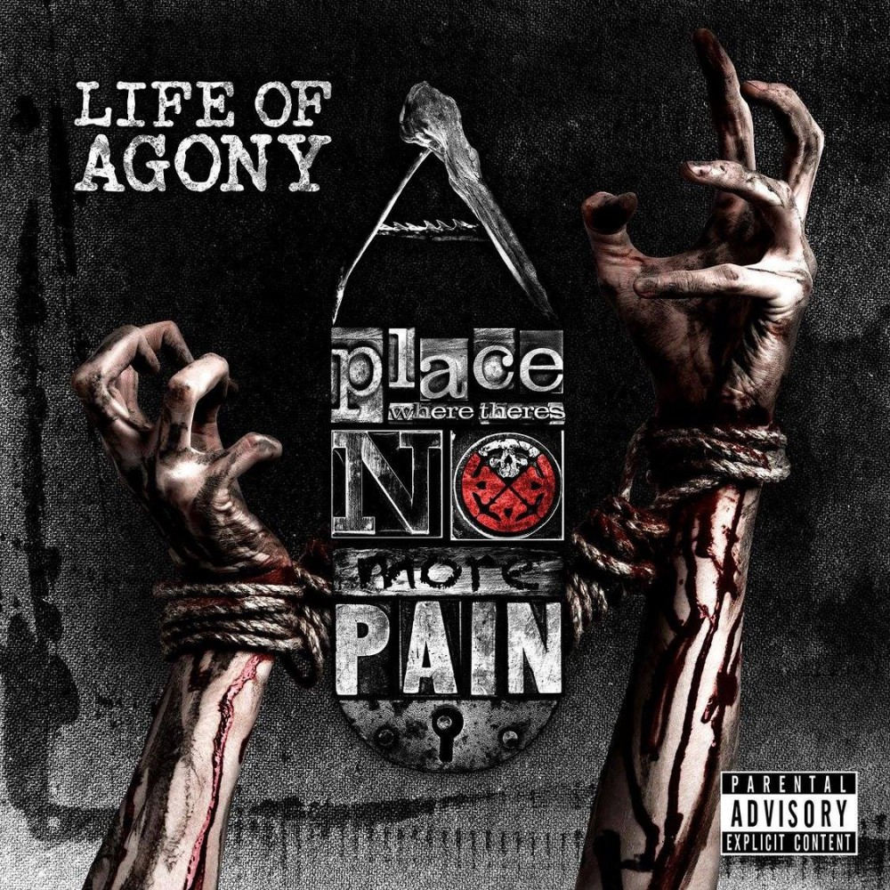 Album A Place Where There's No More Pain par LIFE OF AGONY
